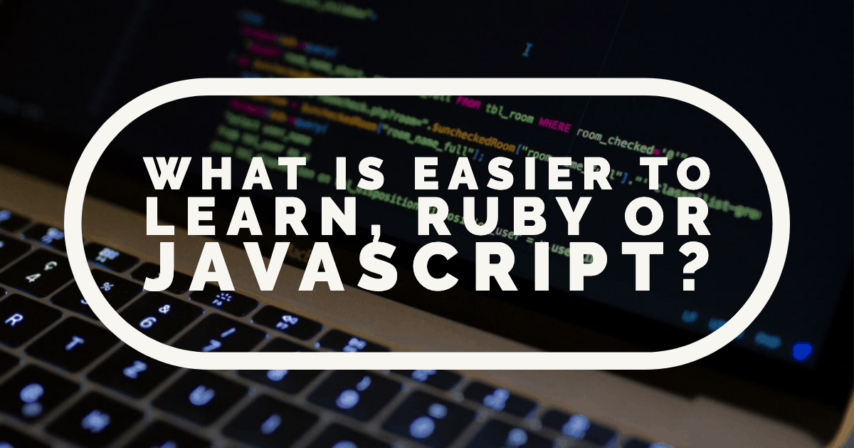 Picture of a computer with text asking what is easier to learn, ruby or javascript