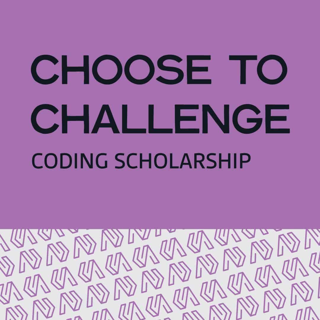 flyer for choose to challenge womens coding scholarship